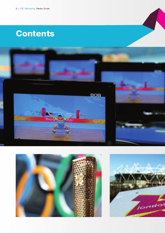 3 / IOC Marketing: Media Guide  Contents