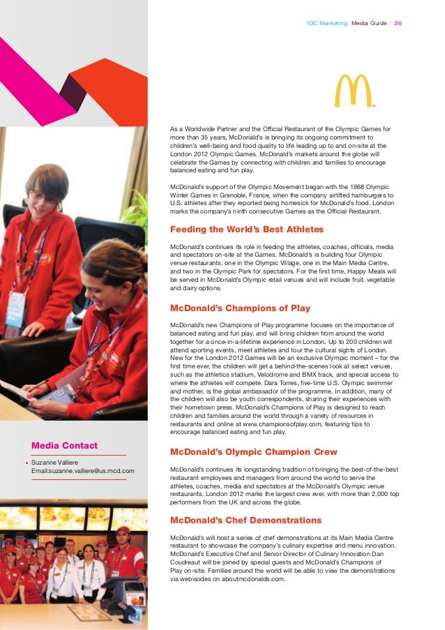 IOC Marketing: Media Guide / 30  As a Worldwide Partner and the Official Restaurant of the Olympic Games for more than 35 ...