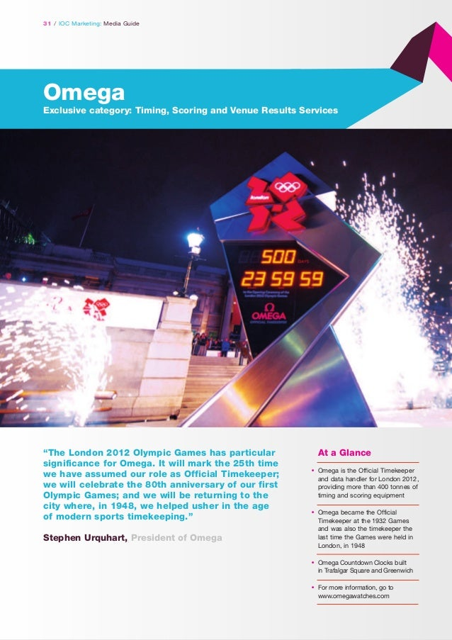 """31 / IOC Marketing: Media Guide  Omega Exclusive category: Timing, Scoring and Venue Results Services  """"The London 2012 Ol..."""