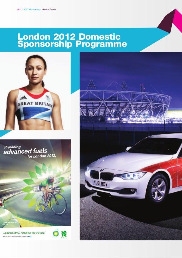 41 / IOC Marketing: Media Guide  London 2012 Domestic Sponsorship Programme