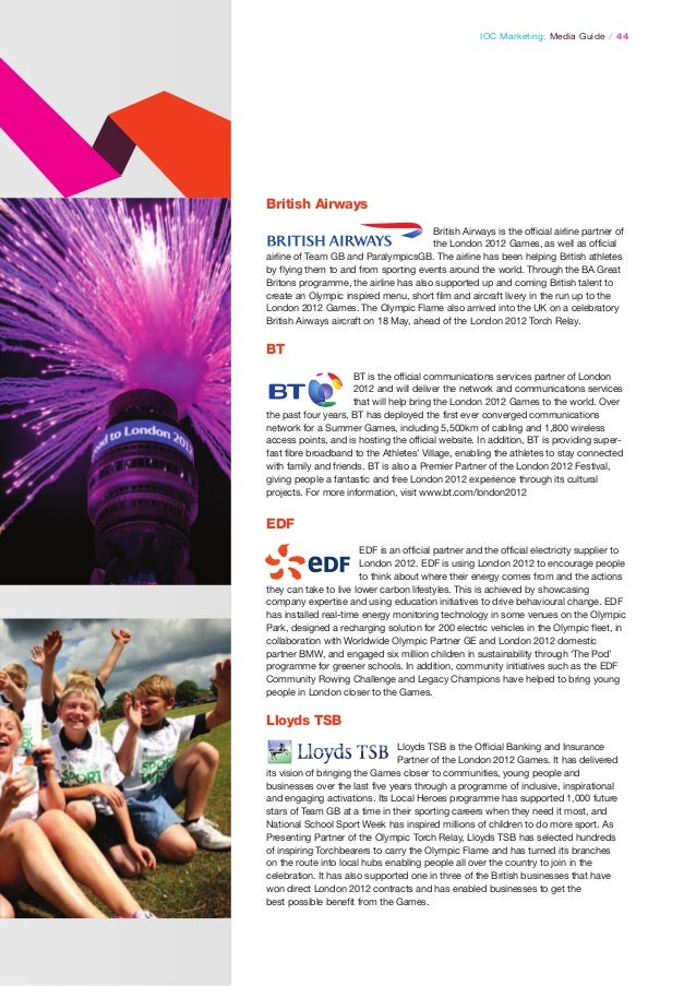 IOC Marketing: Media Guide / 44  British Airways British Airways is the official airline partner of the London 2012 Games,...