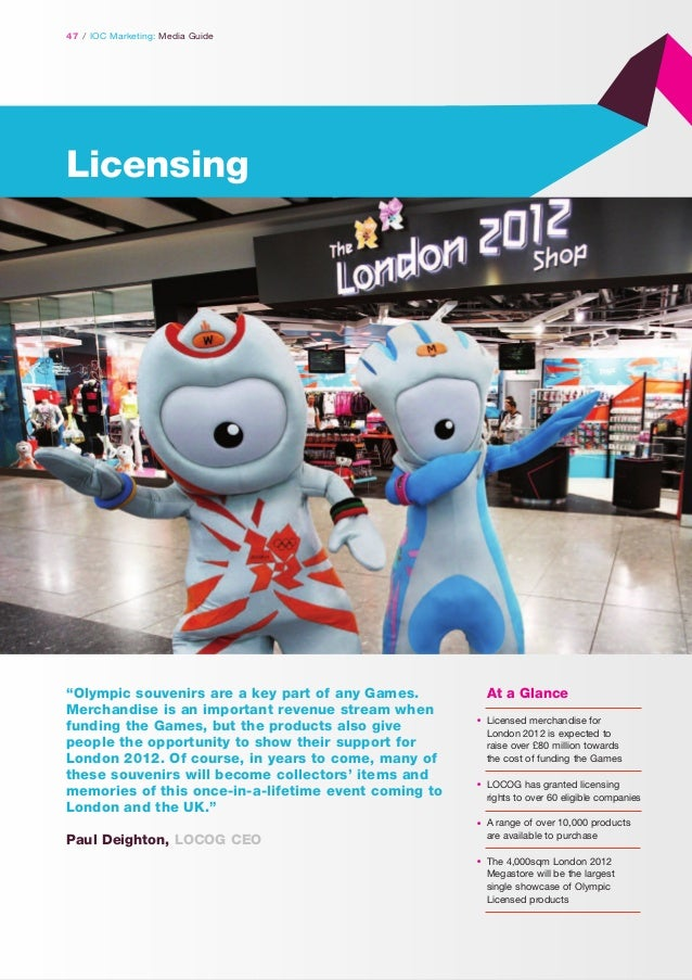 """47 / IOC Marketing: Media Guide  Licensing  """"Olympic souvenirs are a key part of any Games. Merchandise is an important re..."""