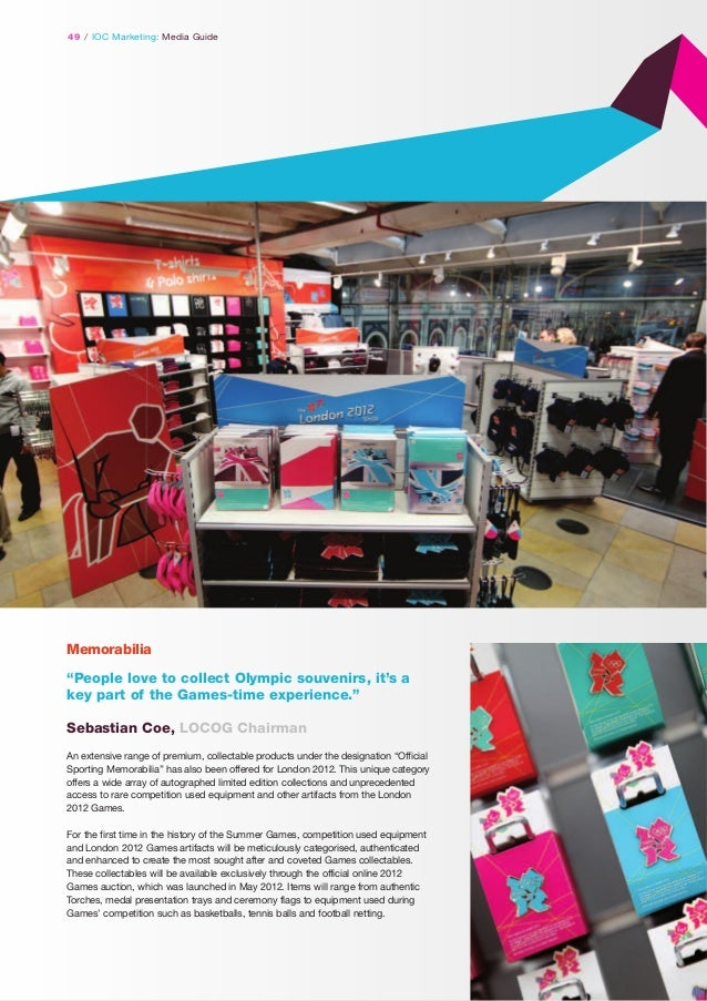 """49 / IOC Marketing: Media Guide  Memorabilia """"People love to collect Olympic souvenirs, it's a key part of the Games-time ..."""