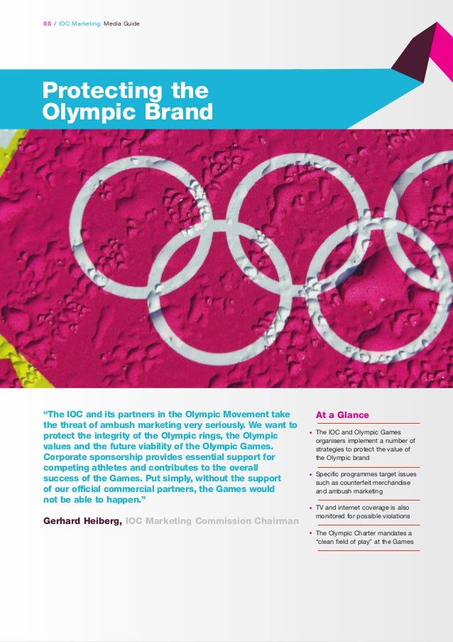 """55 / IOC Marketing: Media Guide  Protecting the Olympic Brand  """"The IOC and its partners in the Olympic Movement take the ..."""
