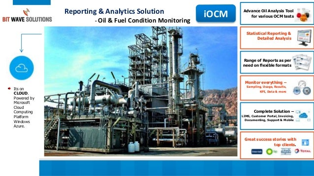 Reporting & Analytics Solution - Oil & Fuel Condition Monitoring iOCM Advance Oil Analysis Tool for various OCM tests Stat...