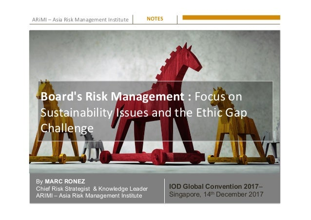 ARiMI	–	Asia	Risk	Management	Institute	 By MARC RONEZ Chief Risk Strategist & Knowledge Leader ARIMI – Asia Risk Managemen...