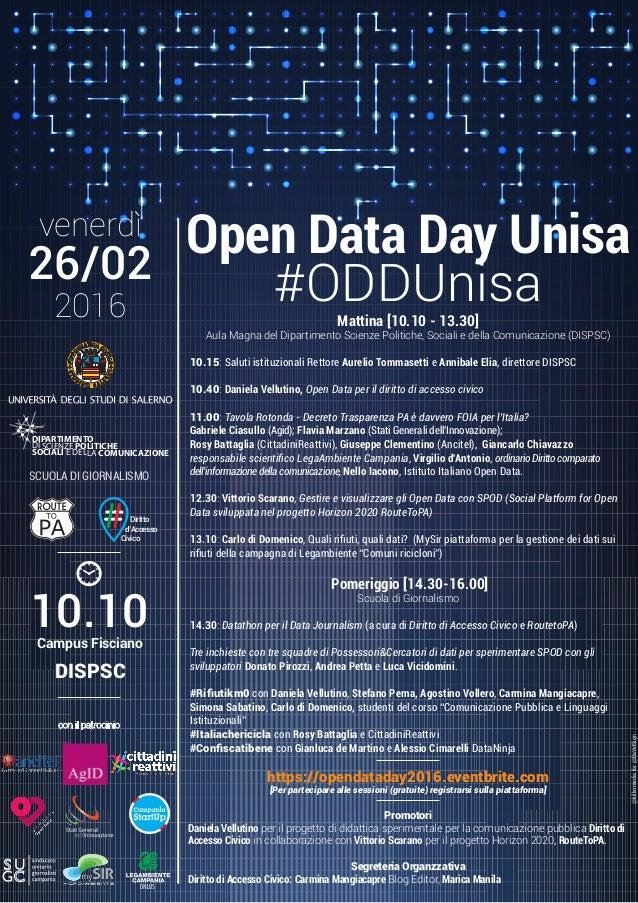 venerdì 26/02 10.10Campus Fisciano DISPSC 2016 Open Data Day Unisa #ODDUnisa SCUOLA DI GIORNALISMO @killermediafor@DaVelSi...