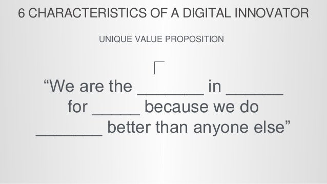 © All Rights Reserved 6 DIGITAL INNOVATORS Can clearly articulate the current state and the desired change state of their ...
