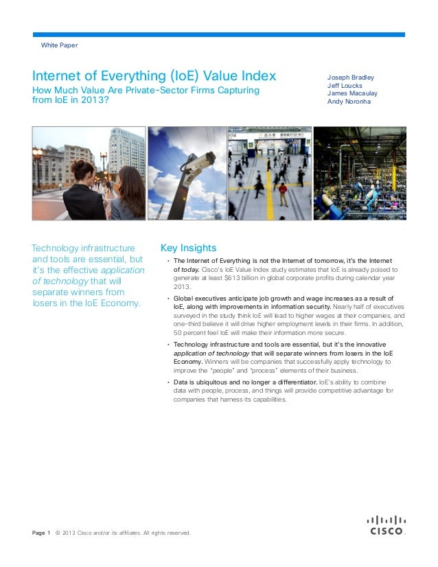 Joseph Bradley Jeff Loucks James Macaulay Andy Noronha Internet of Everything (IoE) Value Index How Much Value Are Private...
