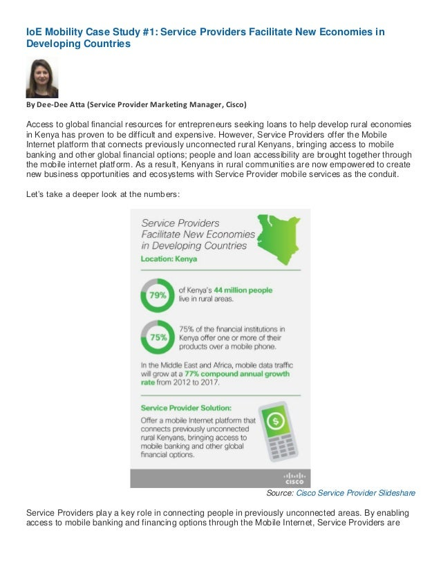 IoE Mobility Case Study #1: Service Providers Facilitate New Economies in Developing Countries  By Dee-Dee Atta (Service P...