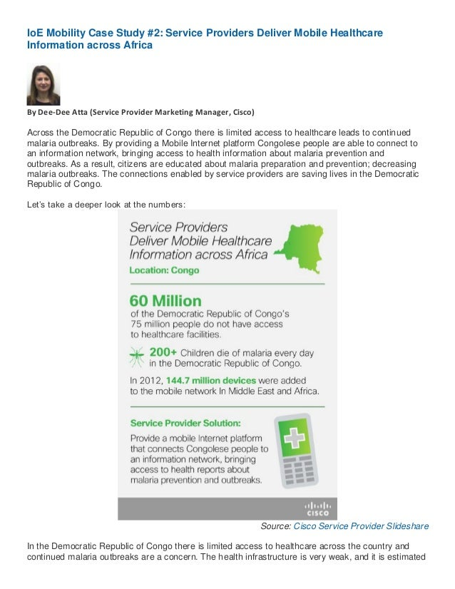 IoE Mobility Case Study #2: Service Providers Deliver Mobile Healthcare Information across Africa  By Dee-Dee Atta (Servic...