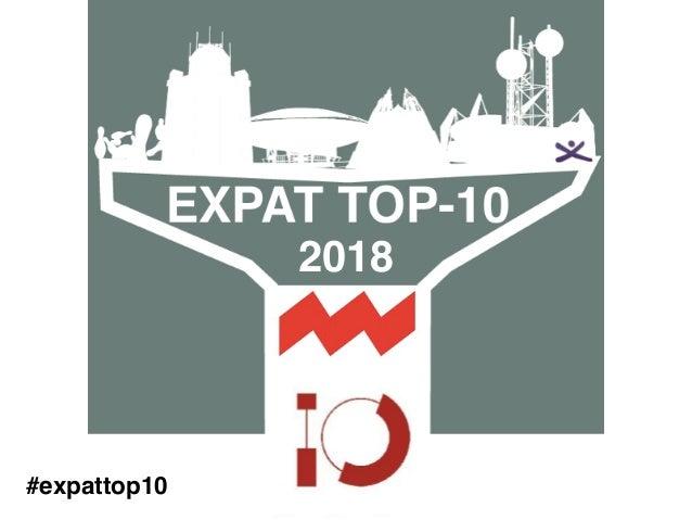Expat Top 10 #expattop10 2018