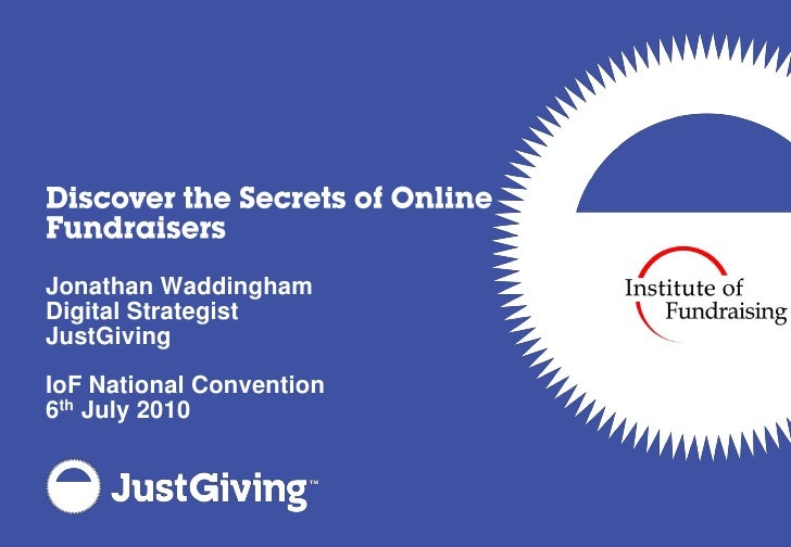 discover the secrets of online fundraisers jonathan waddingham digital strategist justgiving iof national convention 6th j...