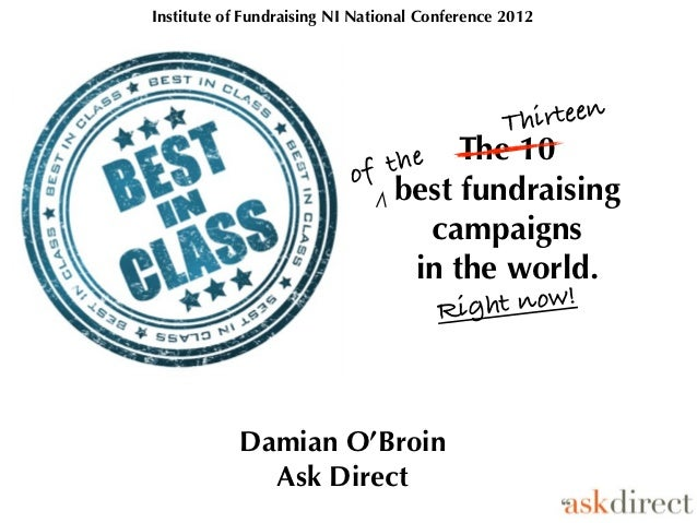 Institute of Fundraising NI National Conference 2012                                               Th irteen              ...
