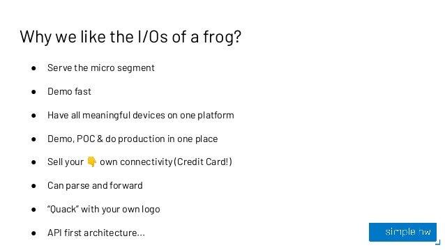 I/O Frog: Not another Sigfox platform? Slide 3