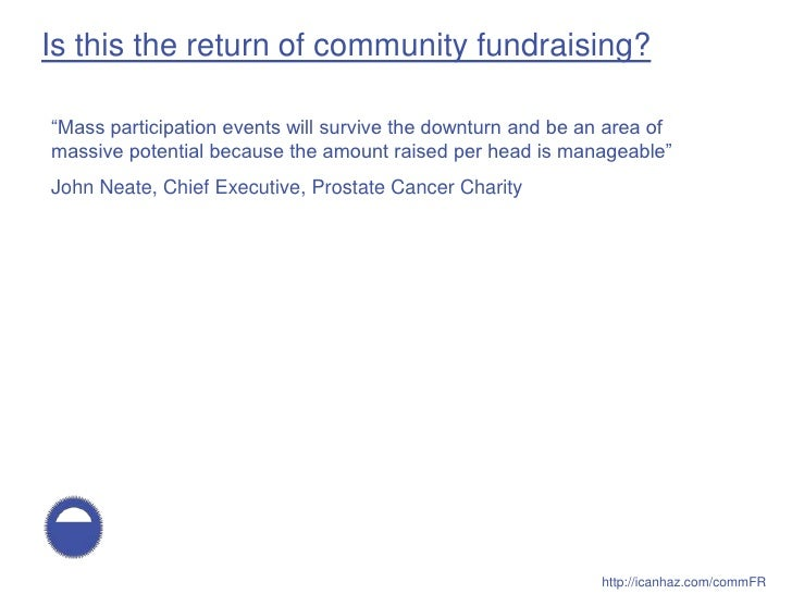 """Is this the return of community fundraising?  """"Mass participation events will survive the downturn and be an area of massi..."""