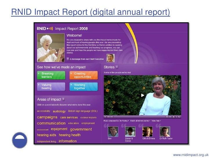 RNID Impact Report (digital annual report)                                                  www.rnidimpact.org.uk