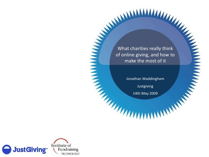 What charities really think of online giving, and how to     make the most of it        Jonathan Waddingham           Just...