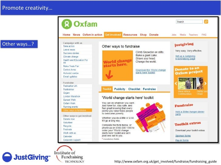 Promote creativity…     Other ways…?                           http://www.oxfam.org.uk/get_involved/fundraise/fundraising_...