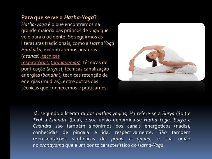 No portal yogaway, você encontrará as técnicas do Hatha-Yoga, entreasanas, pranayamas, bandhas, mudras, entre outras conte...