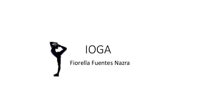 IOGA Fiorella Fuentes Nazra