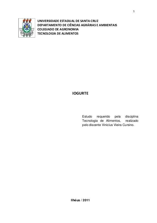 1 UNIVERSIDADE ESTADUAL DE SANTA CRUZ DEPARTAMENTO DE CIÊNCIAS AGRÁRIAS E AMBIENTAIS COLEGIADO DE AGRONOMIA TECNOLOGIA DE ...