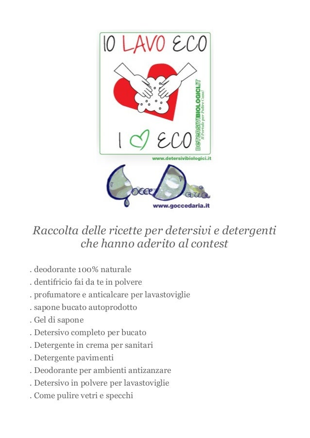 Raccolta delle ricette per detersivi e detergenti che hanno aderito al contest . deodorante 100% naturale . dentifricio fa...