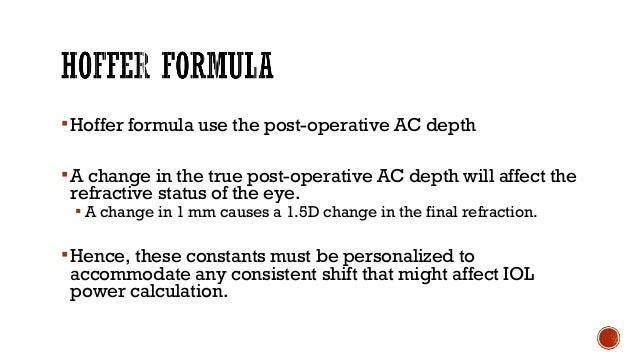  Improved accuracy Better result & simple  Take into account of Axial length K-reading  Optimization of formula to pre...