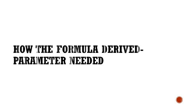 •This formula has been found to be highly accurate for a large variety of patient eyes.
