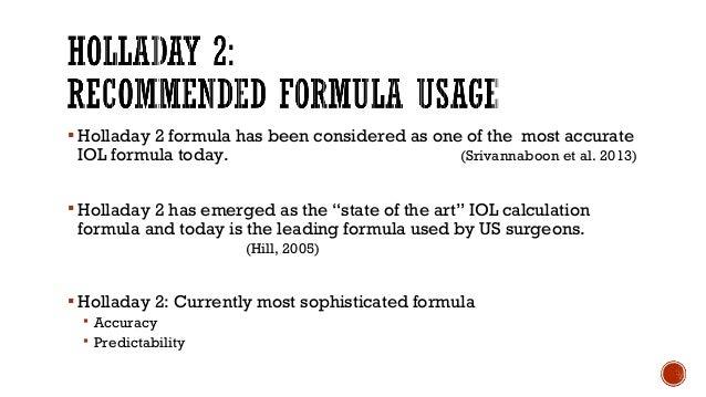  Hill, W. E., & Mesa, A. (2002). The Haigis formula for IOL power calculation.Geriatric Ophthalmology,1(1), 8.  Charala...