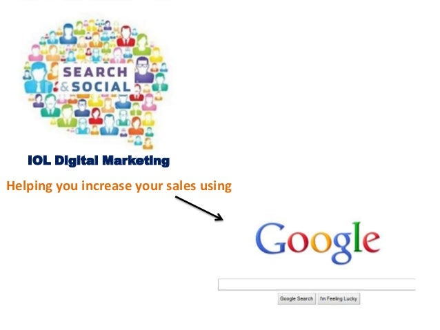 IOL Digital Marketing Helping you increase your sales using