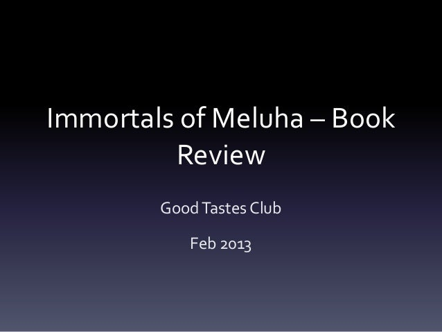 Immortals of Meluha – Book Review Good Tastes Club Feb 2013