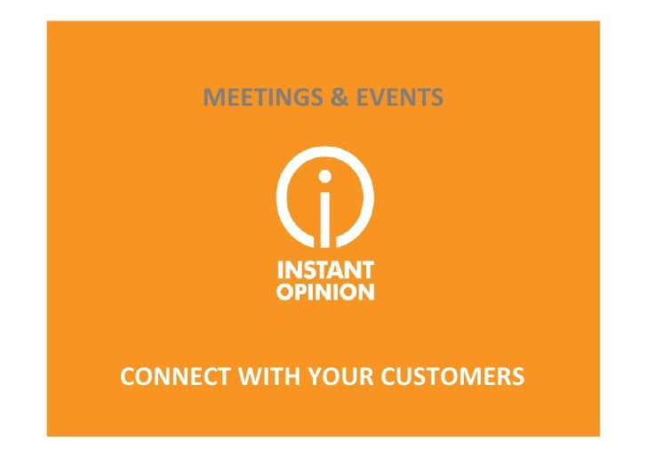 MEETINGS	  &	  EVENTS	  CONNECT	  WITH	  YOUR	  CUSTOMERS	                                        1