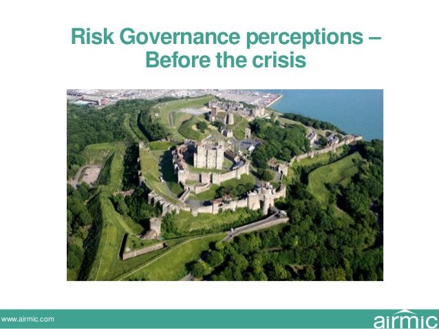 www.airmic.com Risk Governance perceptions – Before the crisis