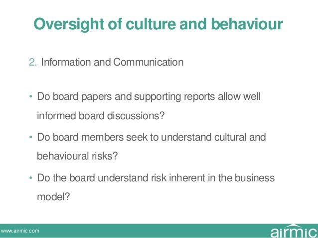 www.airmic.com 2. Information and Communication • Do board papers and supporting reports allow well informed board discuss...