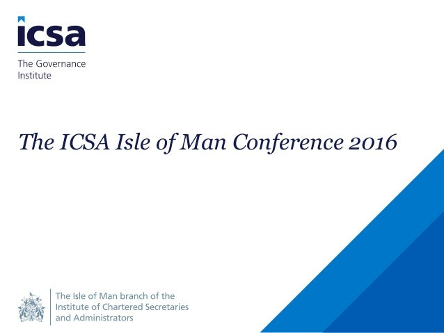 The ICSA Isle of Man Conference 2016