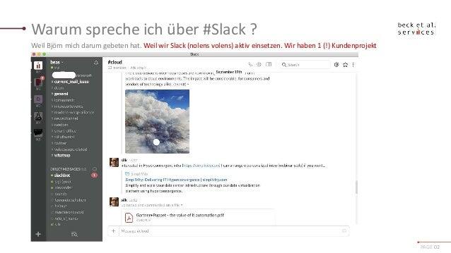 IOMS16  Sind Messaging Plattformen à la Slack die Zukunft des Digital Workplace Slide 2