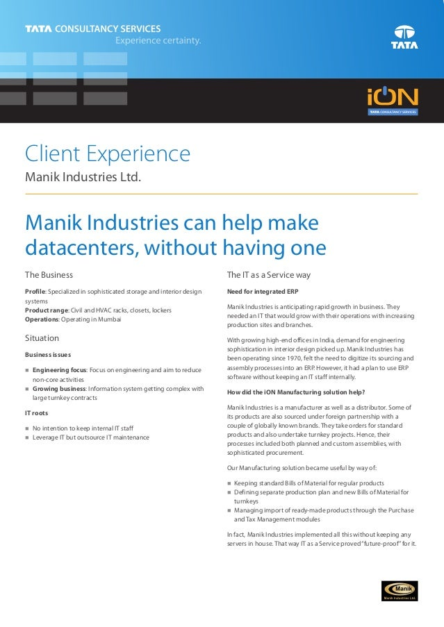 Client ExperienceManik Industries Ltd.Manik Industries can help makedatacenters, without having oneThe Business           ...