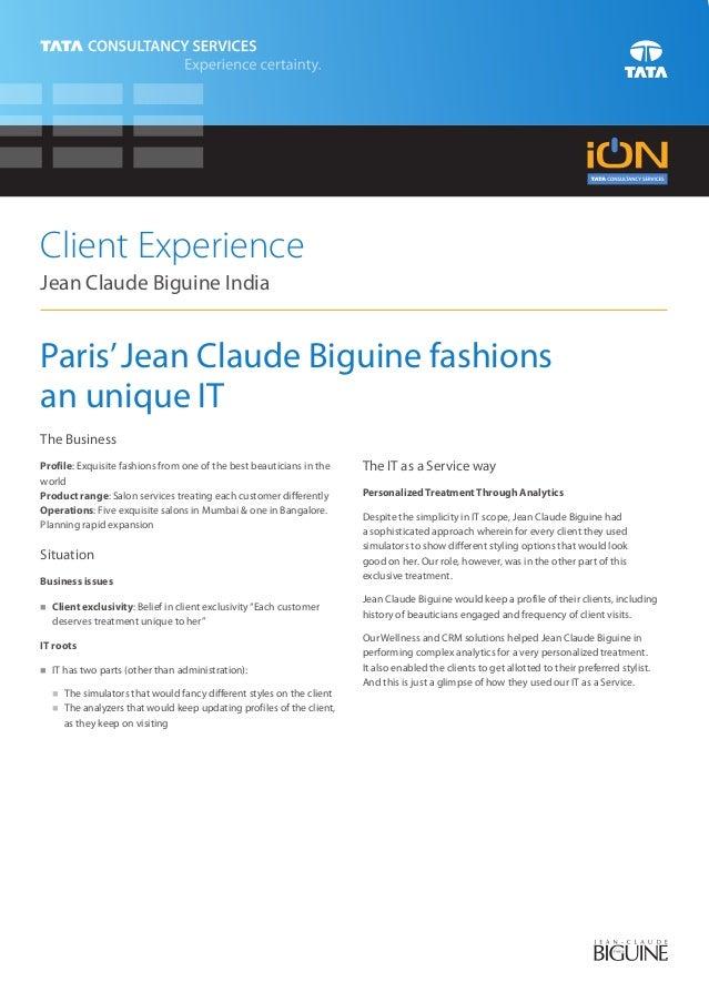 Client ExperienceJean Claude Biguine IndiaParis' Jean Claude Biguine fashionsan unique ITThe BusinessProfile: Exquisite fa...