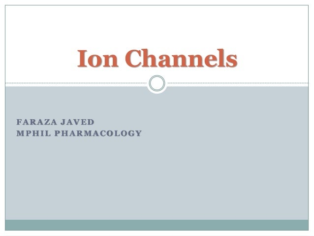 Ion channels, types and their importace in managment of diseases