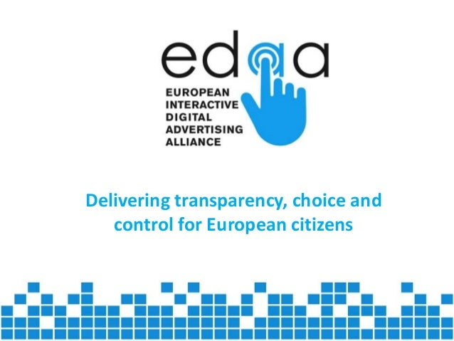 Delivering transparency, choice and  control for European citizens