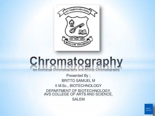 Presented By ; BRITTO SAMUEL M II M.Sc., BIOTECHNOLOGY DEPARTMENT OF BIOTECHNOLOGY, AVS COLLEGE OF ARTS AND SCIENCE, SALEM
