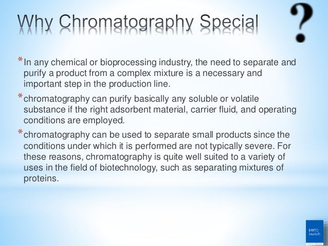 *In any chemical or bioprocessing industry, the need to separate and purify a product from a complex mixture is a necessar...
