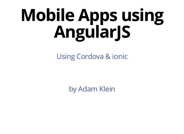 Mobile Apps using AngularJS
