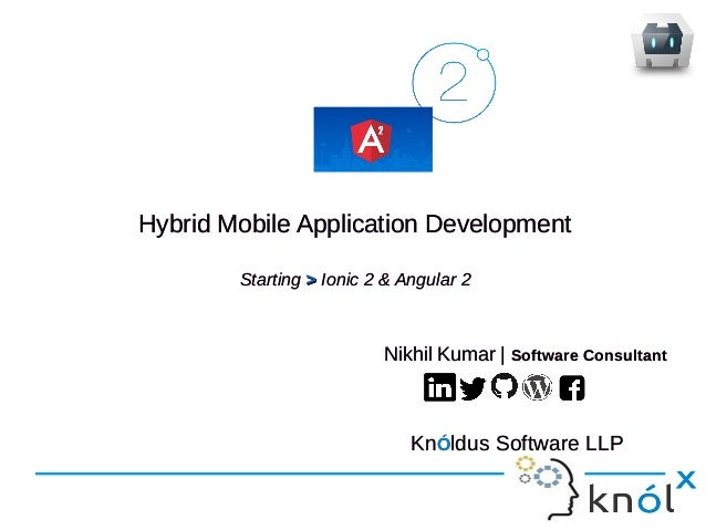 Hybrid Mobile Application Development Starting >> Ionic 2 & Angular 2 Hybrid Mobile Application Development Starting >> Io...