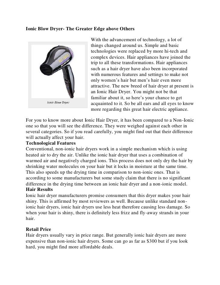 Ionic Blow Dryer- The Greater Edge above Others                                 With the advancement of technology, a lot ...
