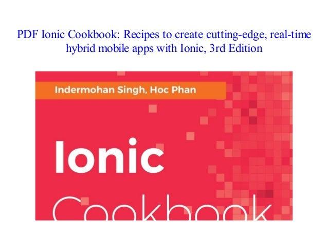 pdf ionic cookbook recipes to create cutting edge real time hybrid