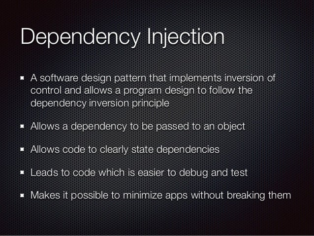 Dependency Injection A software design pattern that implements inversion of control and allows a program design to follow ...