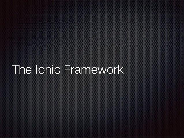 The Ionic Framework