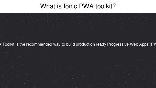 Build PWA with Ionic Toolkit